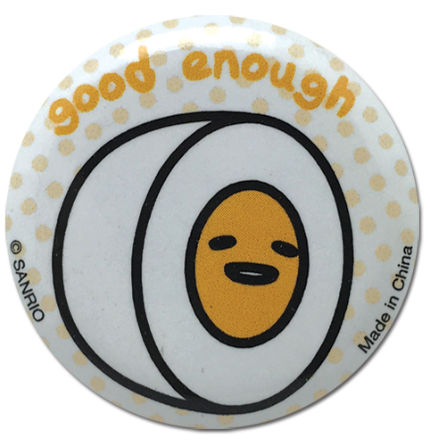 Gudetama - Good Enough Button 1.25